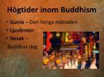 h gtider inom buddhism