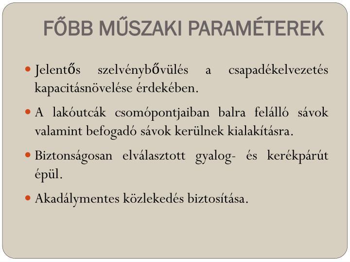 FŐBB MŰSZAKI PARAMÉTEREK