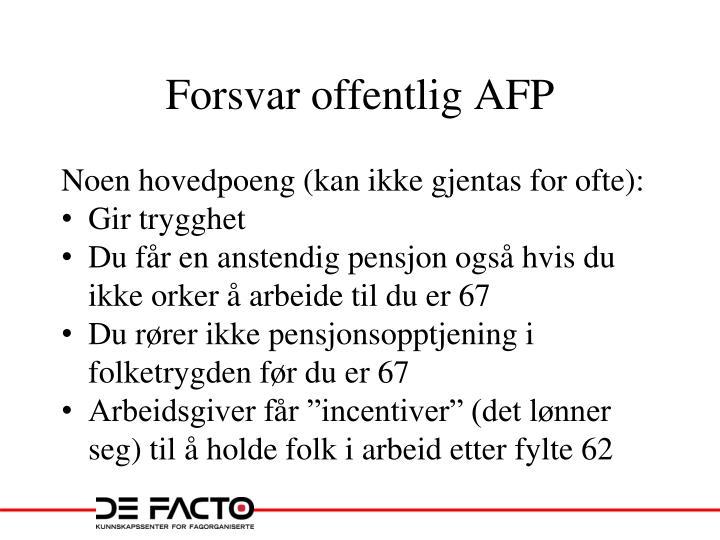 Forsvar offentlig AFP