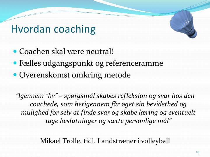 Hvordan coaching