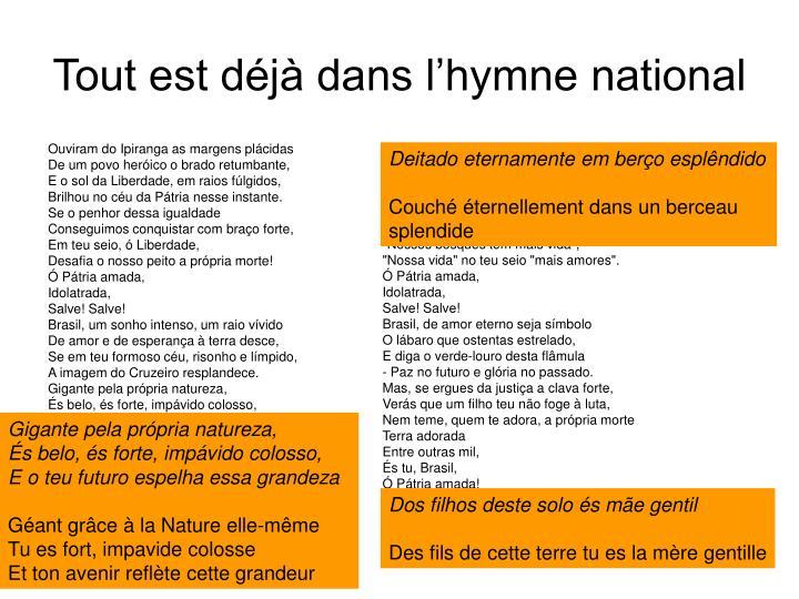 Tout est déjà dans l'hymne national
