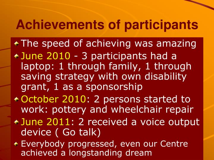 Achievements of participants