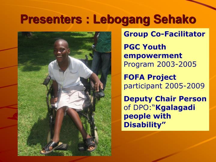 Presenters : Lebogang