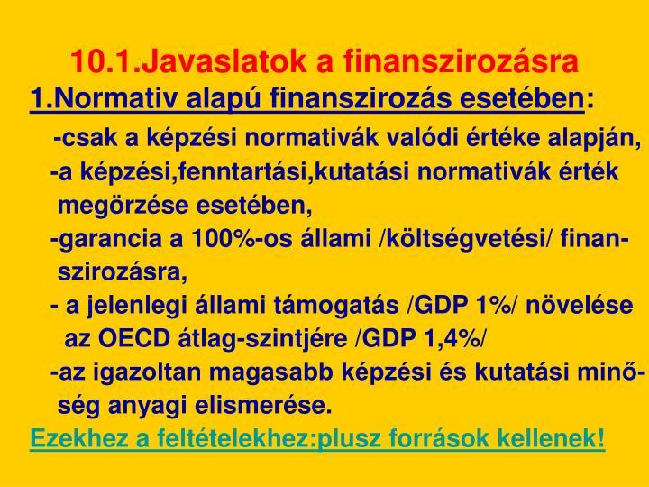 10.1.Javaslatok a finanszirozásra