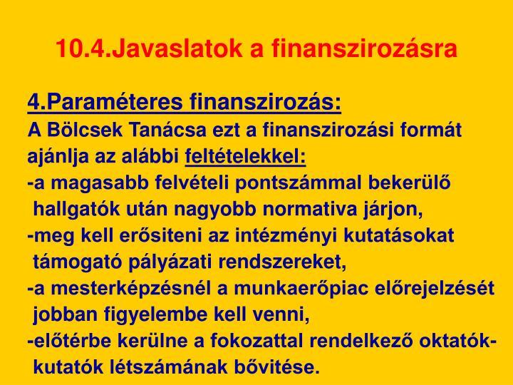 10.4.Javaslatok a finanszirozásra