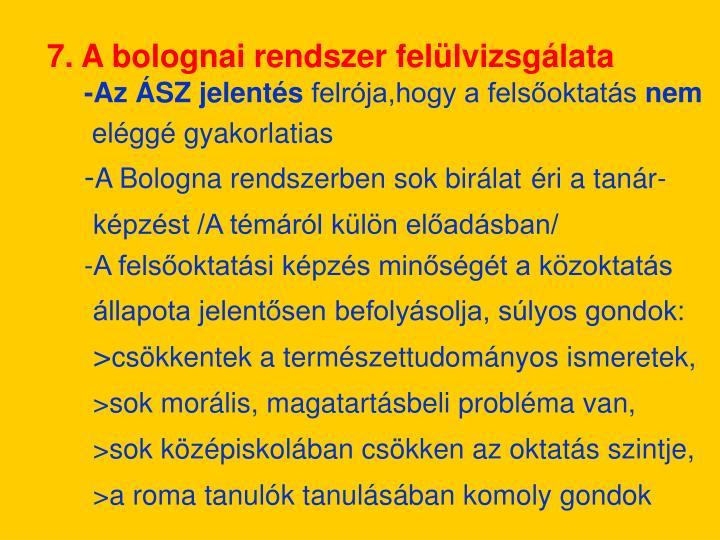 7. A bolognai rendszer felülvizsgálata