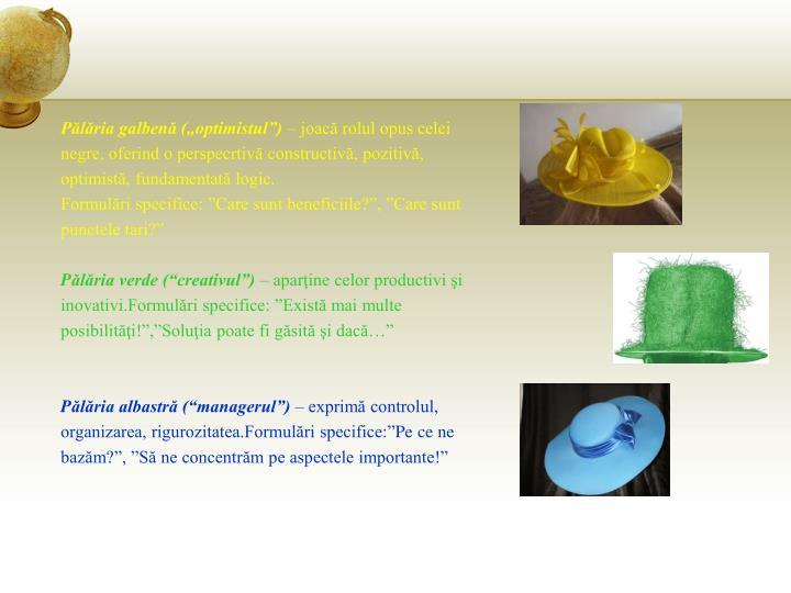 """Pălăria galbenă (""""optimistul"""")"""