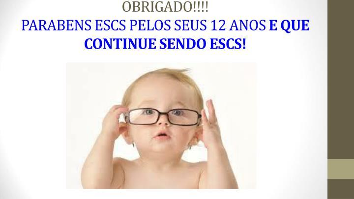 OBRIGADO!!!!