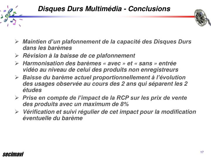 Disques Durs Multimédia - Conclusions