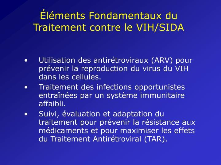 Éléments Fondamentaux du Traitement contre le VIH/SIDA