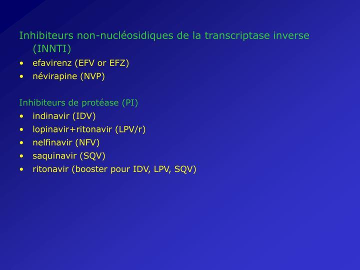 Inhibiteurs non-nucléosidiques de la transcriptase inverse (INNTI)