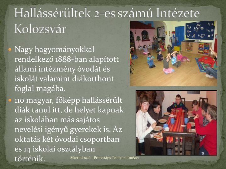 Hallássérültek 2-es számú Intézete Kolozsvár