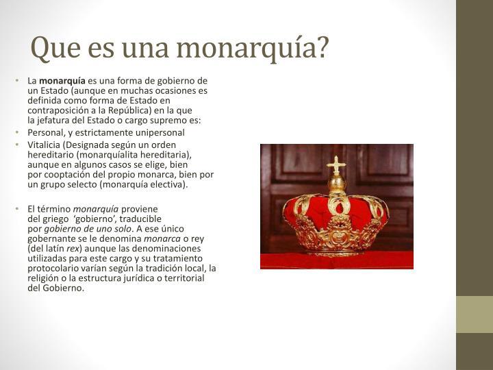 Que es una monarquía?