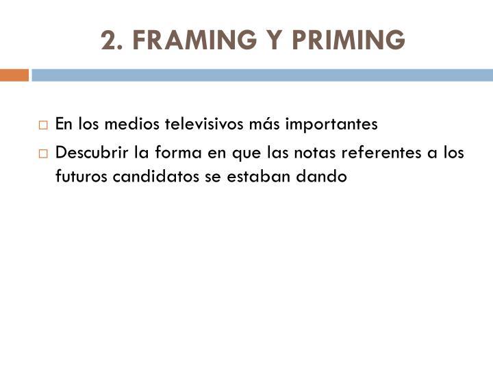 2. FRAMING Y PRIMING