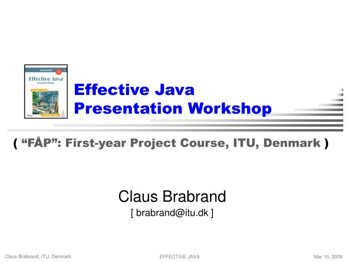 Effective java presentation workshop