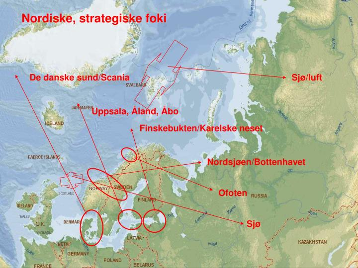 Tradisjonelle, nordiske strategiske foki