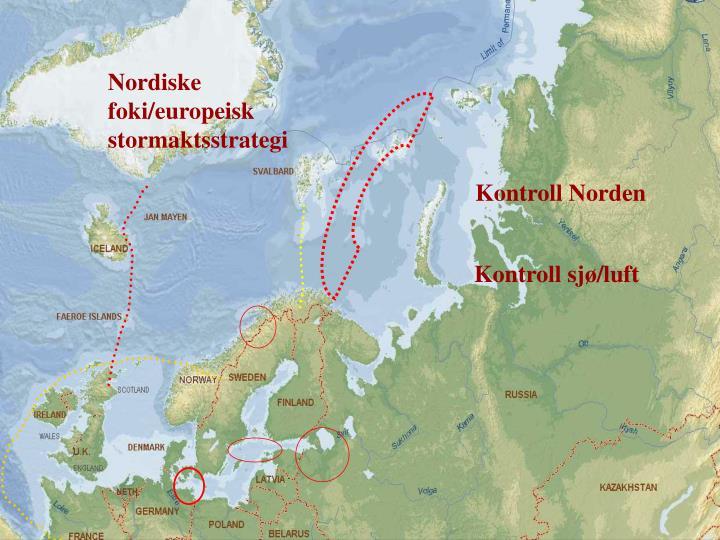 Nordiske foki/europeisk stormaktsstrategi
