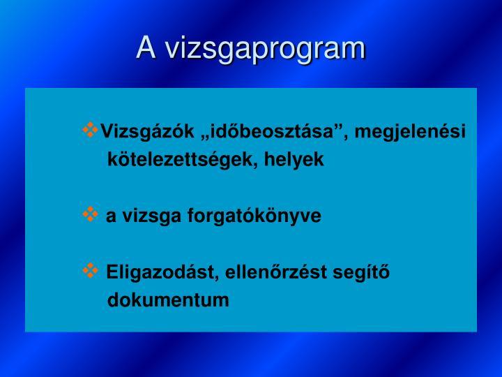 A vizsgaprogram