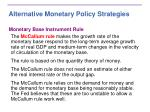 alternative monetary policy strategies1