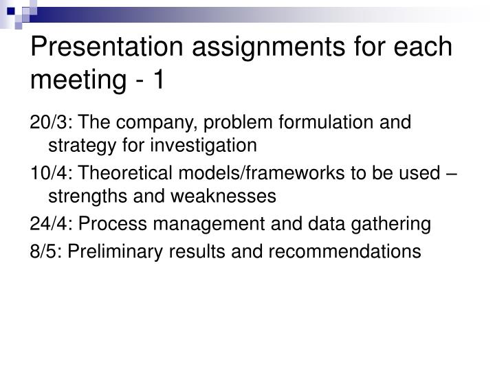 Presentation assignments for each meeting - 1