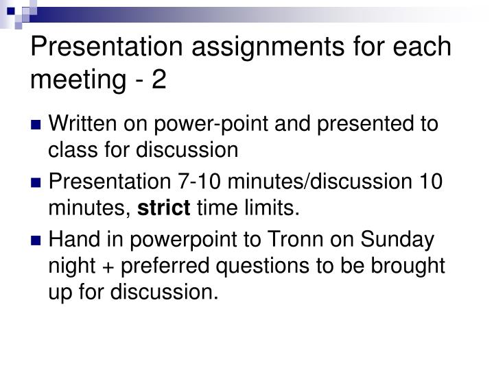 Presentation assignments for each meeting - 2