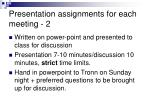 presentation assignments for each meeting 2