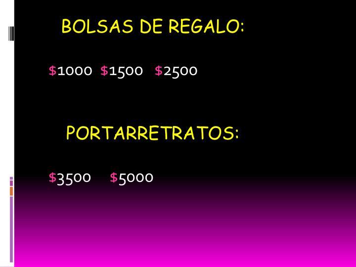 BOLSAS DE REGALO: