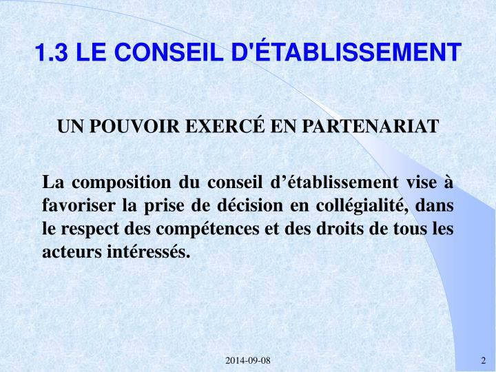 1.3 LE CONSEIL D'ÉTABLISSEMENT