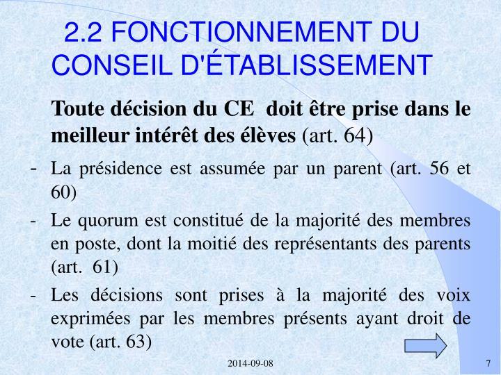 2.2 FONCTIONNEMENT DU CONSEIL D'ÉTABLISSEMENT
