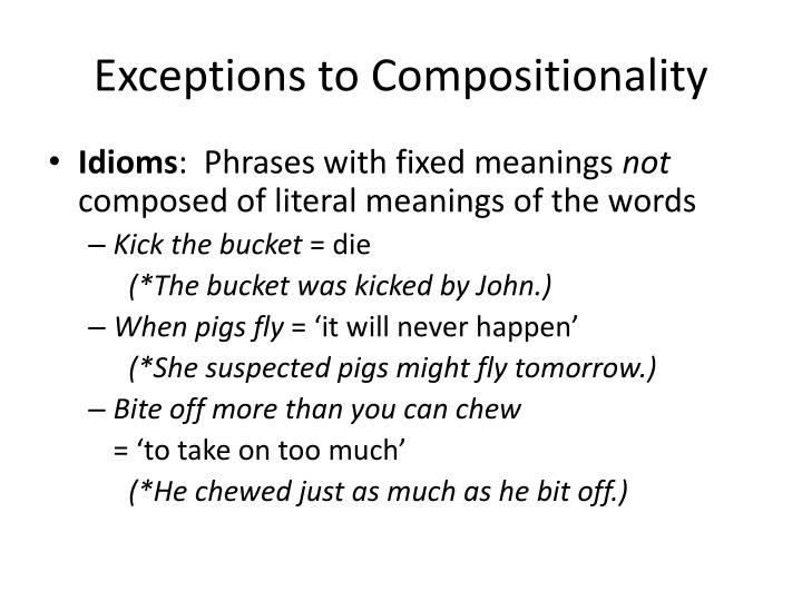 Exceptions to Compositionality