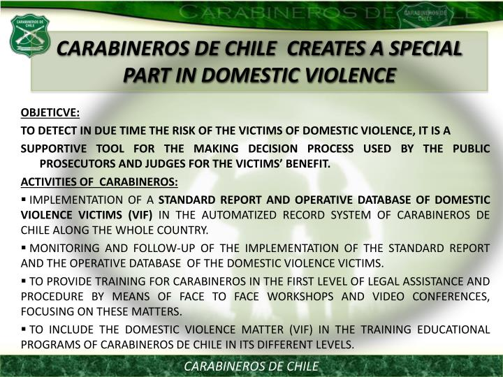 CARABINEROS DE CHILE  CREATES A SPECIAL PART IN DOMESTIC VIOLENCE