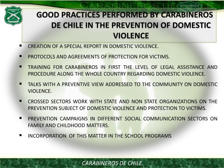 GOOD PRACTICES PERFORMED BY CARABINEROS DE CHILE IN THE PREVENTION OF DOMESTIC VIOLENCE