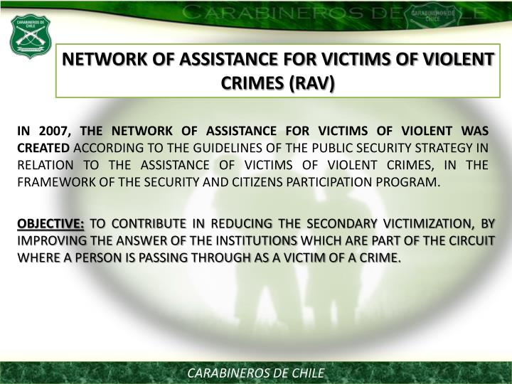 NETWORK OF ASSISTANCE FOR VICTIMS OF VIOLENT CRIMES (RAV)