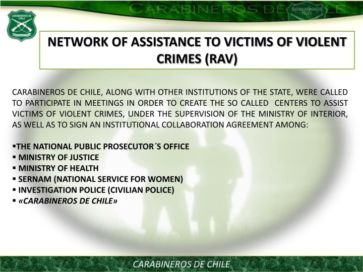 NETWORK OF ASSISTANCE TO VICTIMS OF VIOLENT CRIMES (RAV)