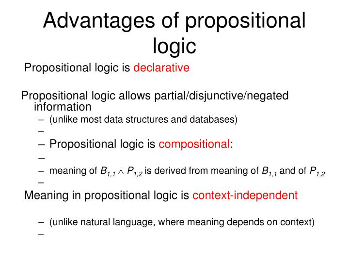 Advantages of propositional logic