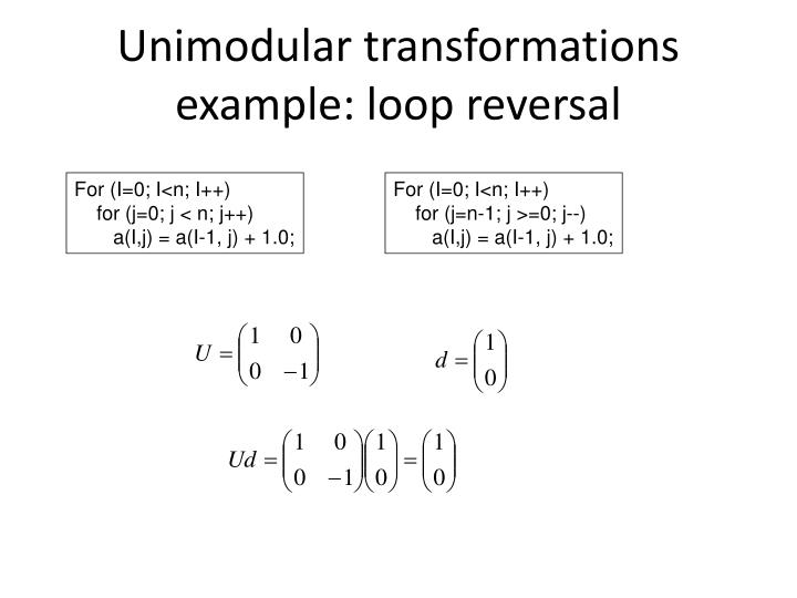 Unimodular transformations example: loop reversal