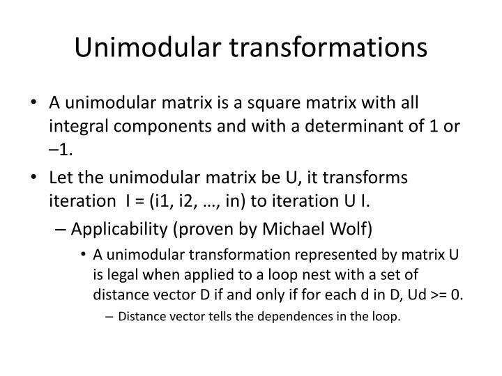 Unimodular transformations