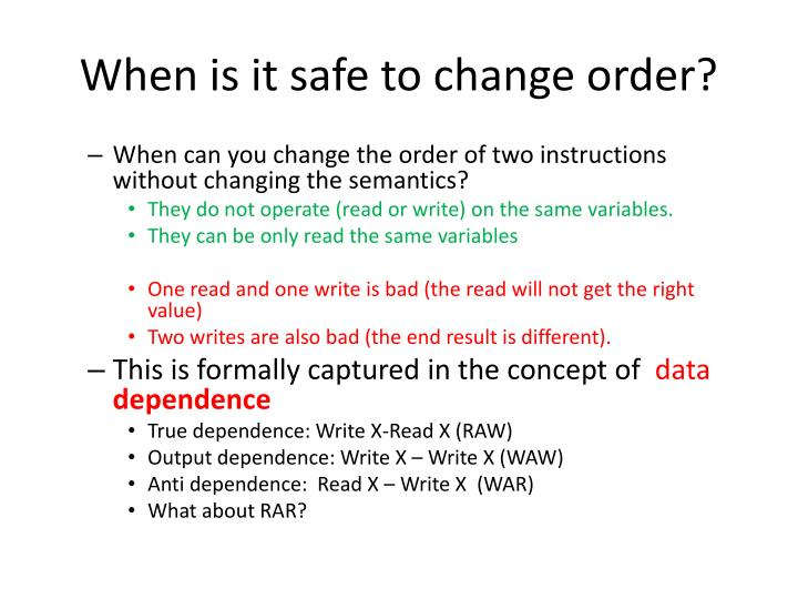 When is it safe to change order?