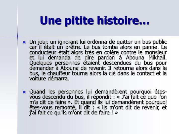 Une pitite histoire…