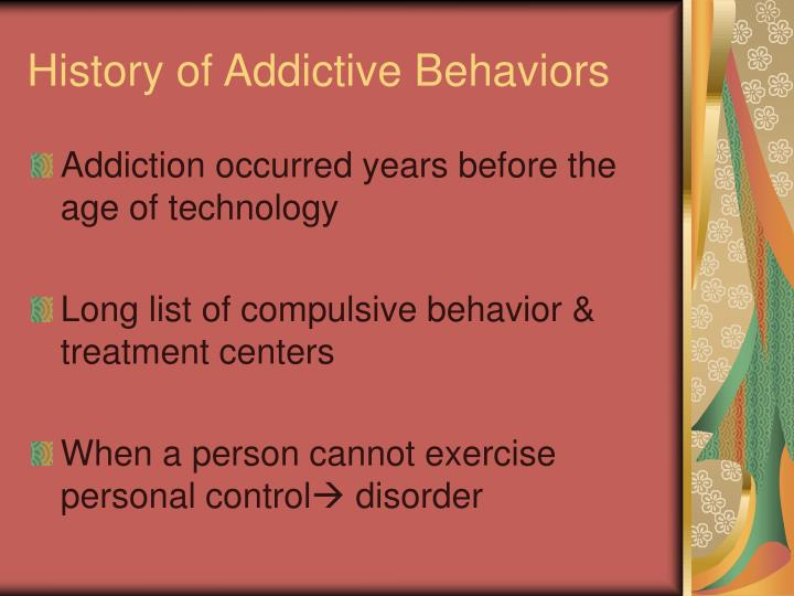 History of Addictive Behaviors