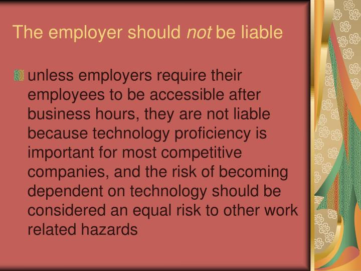 The employer should