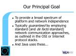 our principal goal