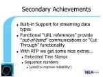 secondary achievements