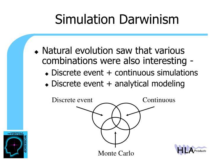 Simulation Darwinism