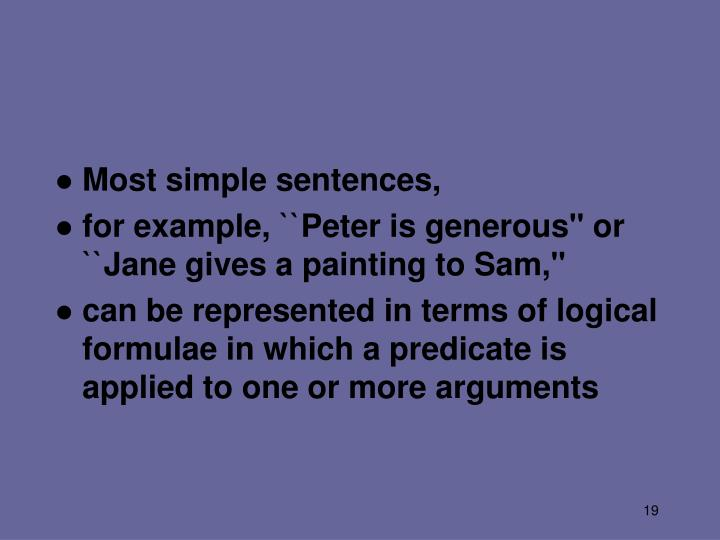 Most simple sentences,