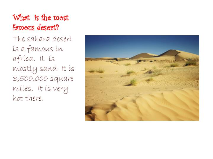 What  is the most famous desert?
