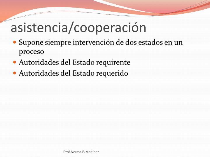 asistencia/cooperación
