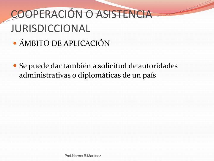 COOPERACIÓN O ASISTENCIA JURISDICCIONAL