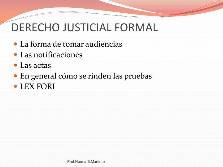 DERECHO JUSTICIAL FORMAL