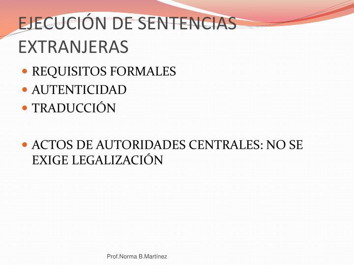 EJECUCIÓN DE SENTENCIAS EXTRANJERAS